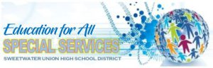 Education for All Special Services Sweetwater Union High School District